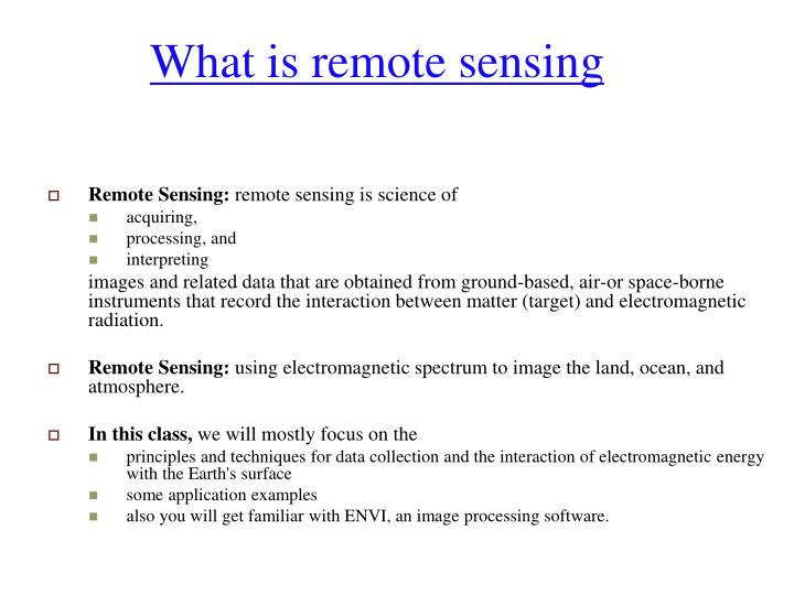 What is remote sensing