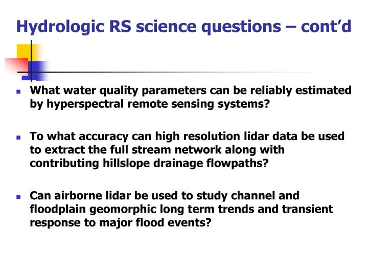 Hydrologic RS science questions – cont'd