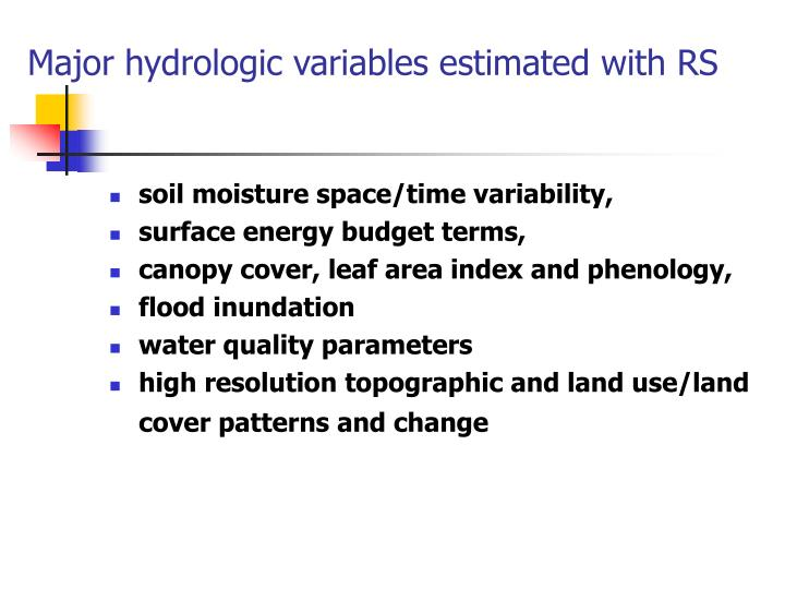 Major hydrologic variables estimated with RS