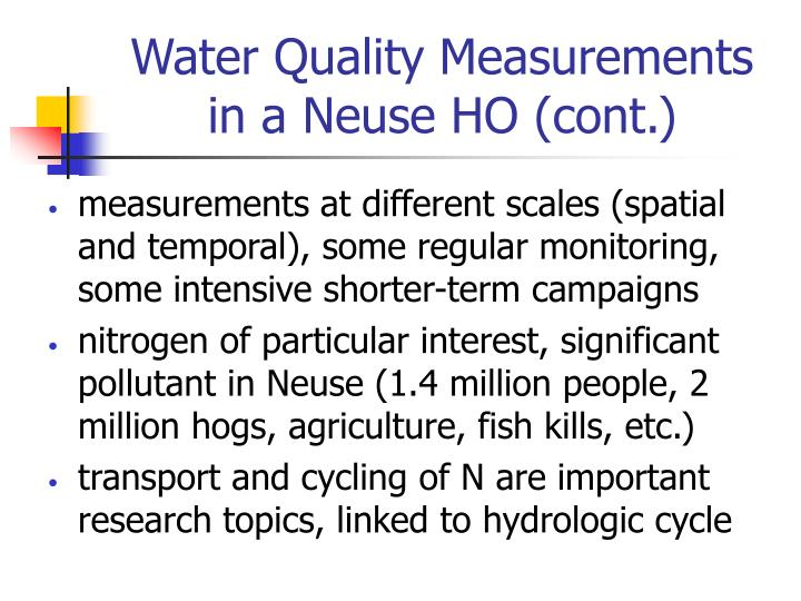 Water Quality Measurements in a Neuse HO (cont.)