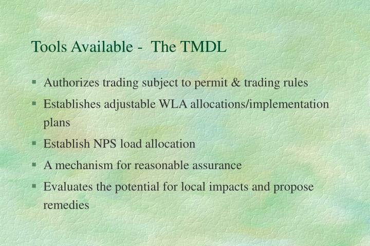 Tools Available -  The TMDL