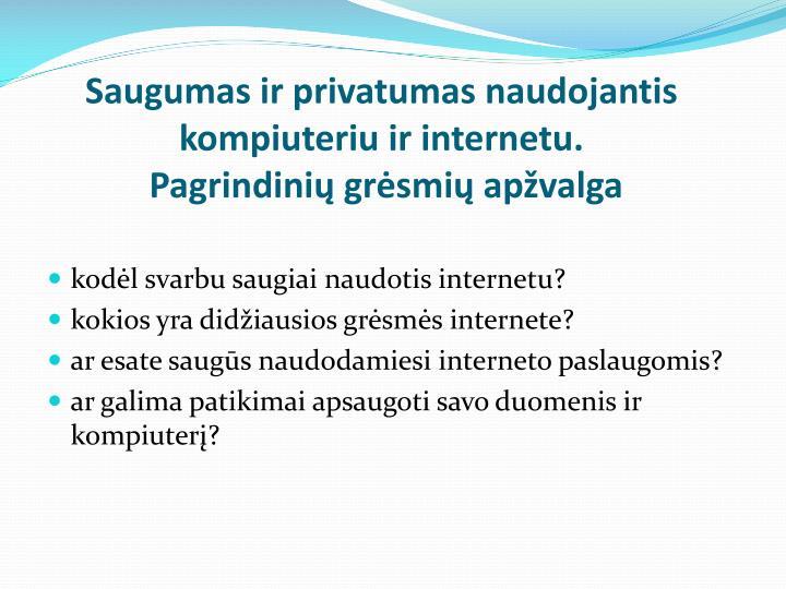 Saugumas ir privatumas naudojantis kompiuteriu ir internetu.