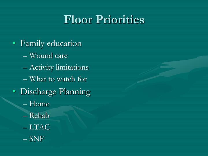 Floor Priorities