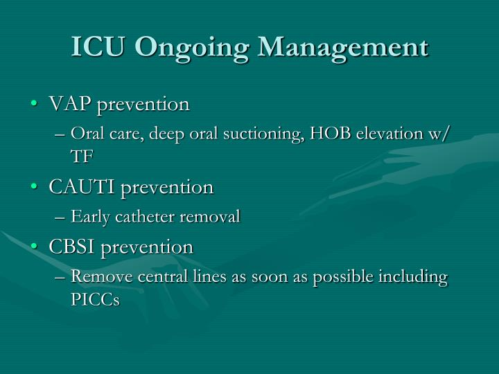 ICU Ongoing Management