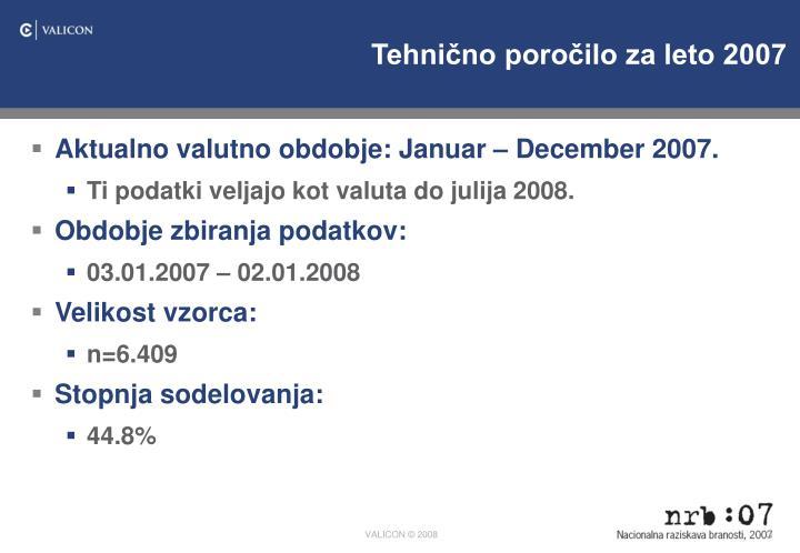Tehnično poročilo za leto 2007