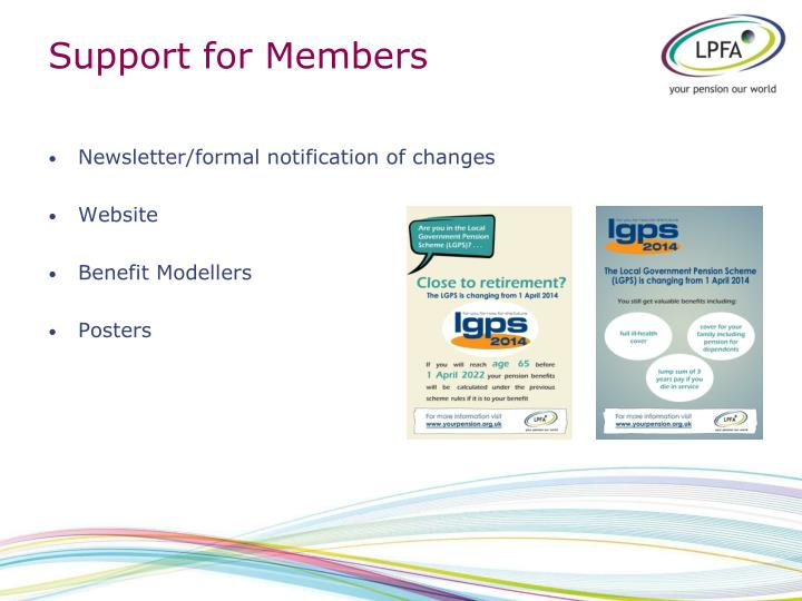 Support for Members