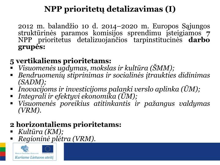 NPP prioritetų detalizavimas (I)