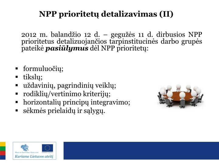 NPP prioritetų detalizavimas (II)