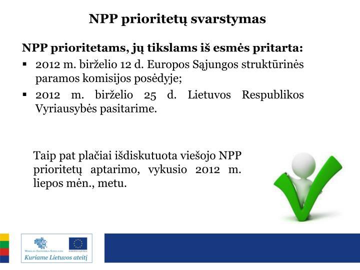 NPP prioritetų svarstymas