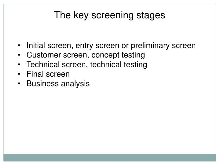 The key screening stages