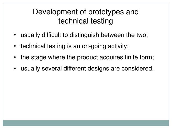 Development of prototypes and