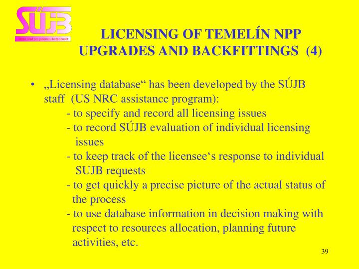 LICENSING OF TEMELÍN NPP
