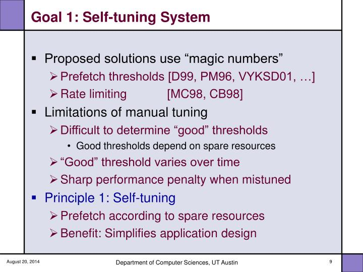 Goal 1: Self-tuning System