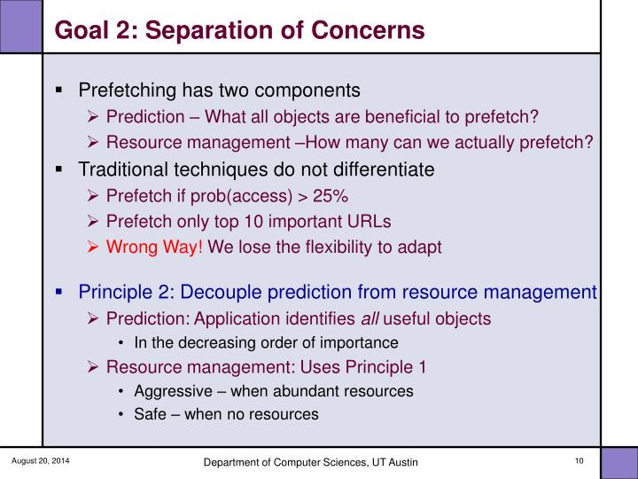Goal 2: Separation of Concerns