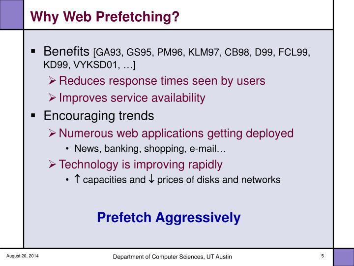 Why Web Prefetching?