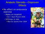 anabolic steroids disproven effects