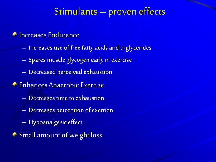 Stimulants – proven effects