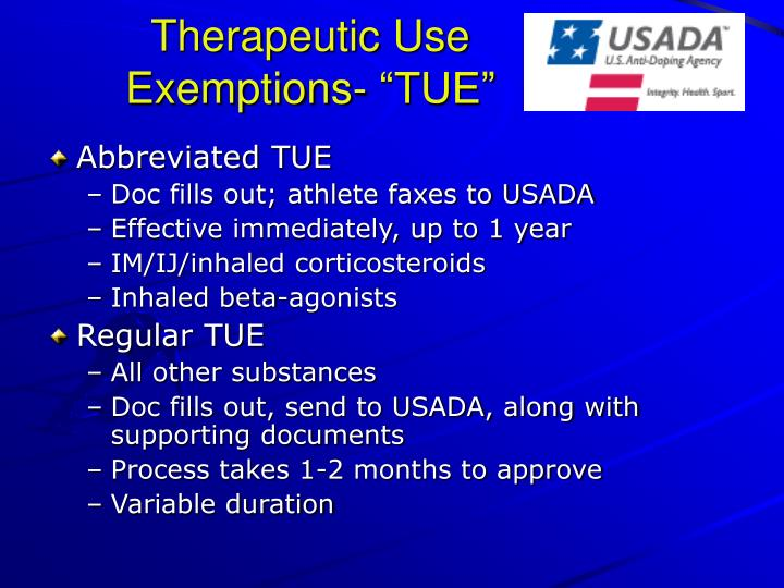 """Therapeutic Use Exemptions- """"TUE"""""""