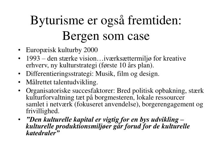 Byturisme er også fremtiden: Bergen som case