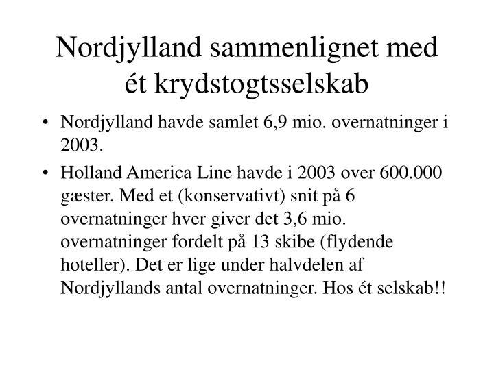 Nordjylland sammenlignet med ét krydstogtsselskab