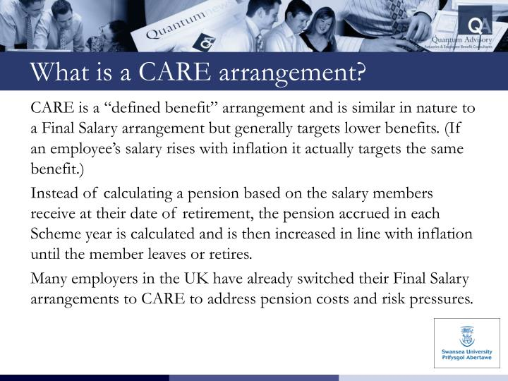 What is a CARE arrangement?
