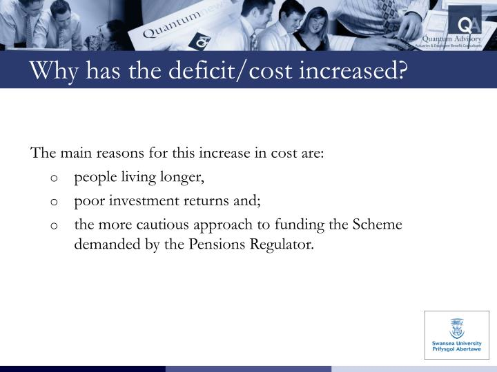 The main reasons for this increase in cost are:
