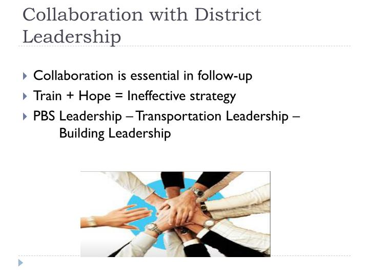 Collaboration with District Leadership