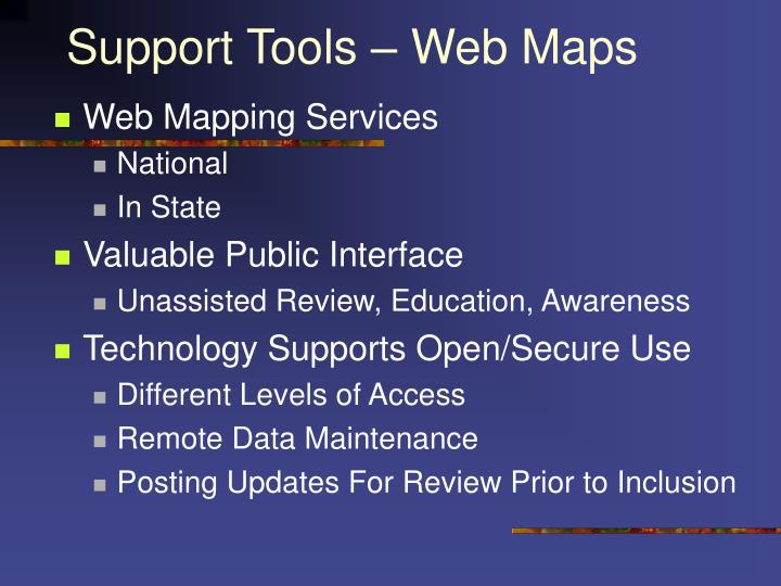 Support Tools – Web Maps