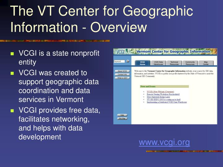 The VT Center for Geographic Information - Overview