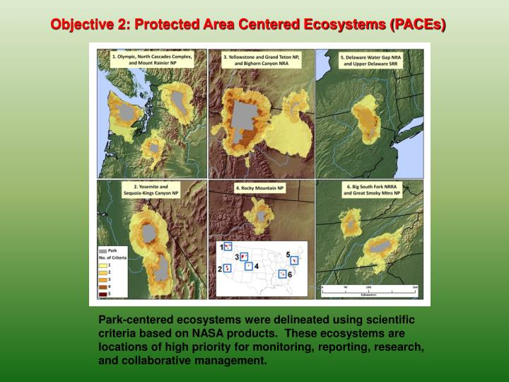Objective 2: Protected Area Centered Ecosystems (PACEs)