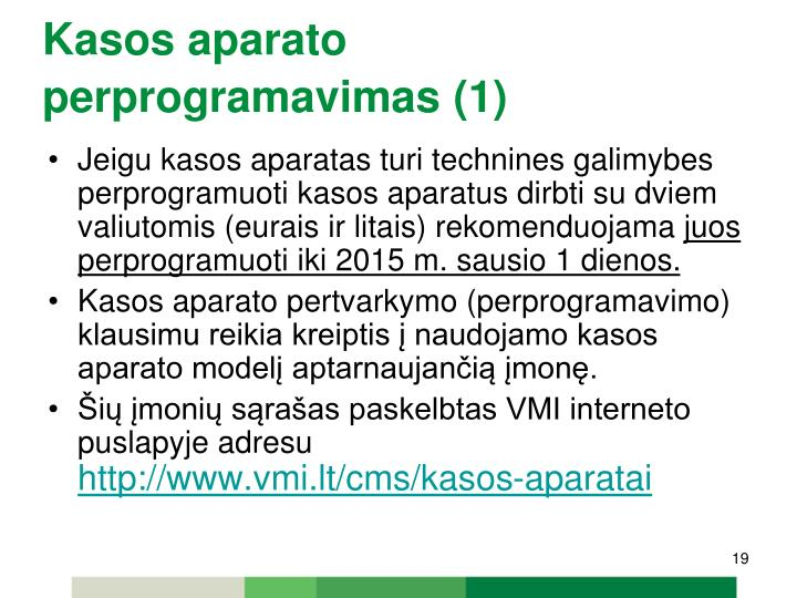 Kasos aparato perprogramavimas (1)