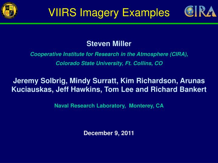 VIIRS Imagery Examples