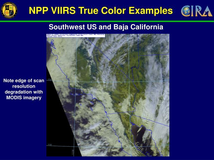NPP VIIRS True Color Examples