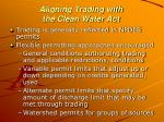 aligning trading with the clean water act