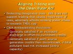 aligning trading with the clean water act2