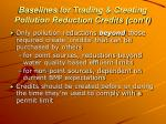 baselines for trading creating pollution reduction credits con t