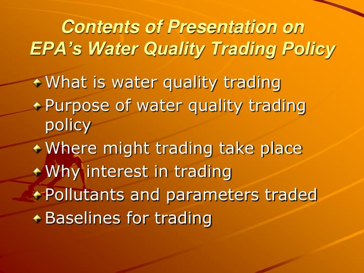 Contents of presentation on epa s water quality trading policy