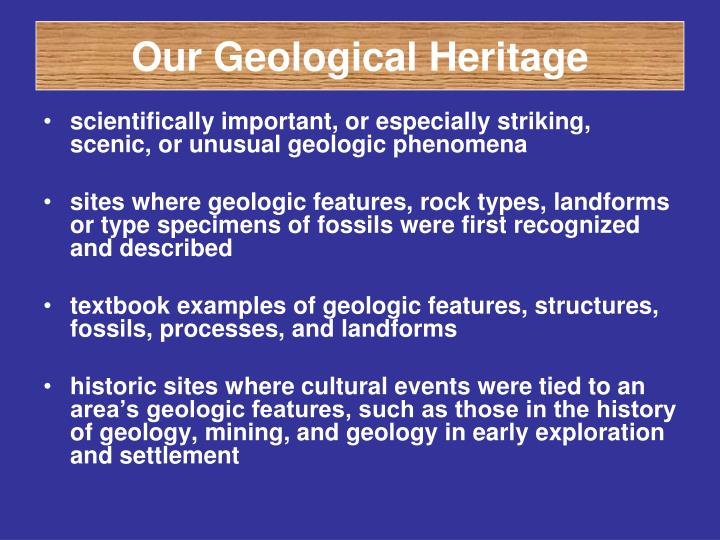 Our Geological Heritage