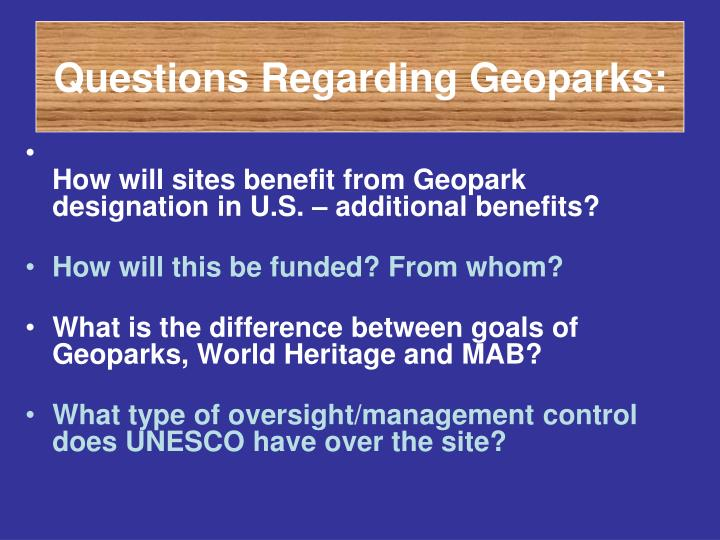 Questions Regarding Geoparks: