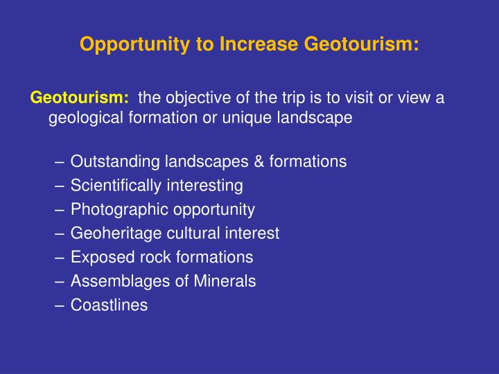 Opportunity to Increase Geotourism: