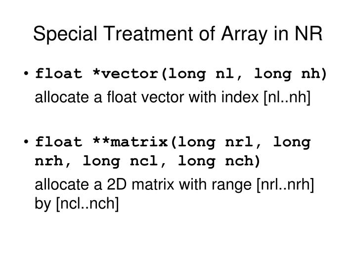Special Treatment of Array in NR