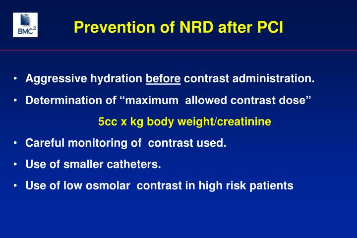 Prevention of NRD after PCI