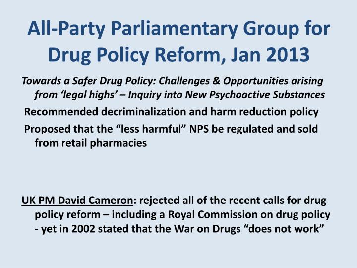 All-Party Parliamentary Group for Drug Policy Reform, Jan 2013