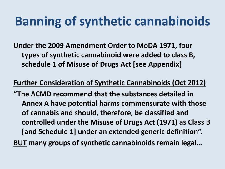 Banning of synthetic cannabinoids
