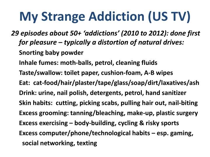 My Strange Addiction (US TV)