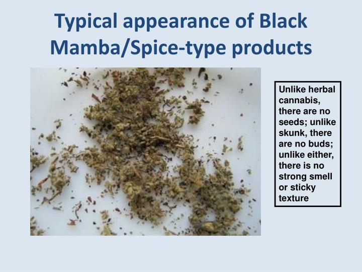 Typical appearance of Black Mamba/Spice-type products