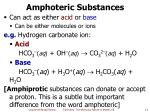 amphoteric substances