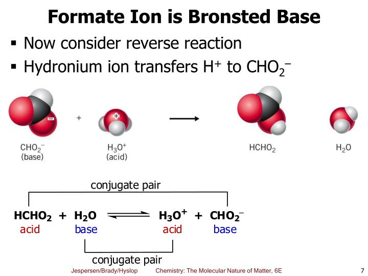 Formate Ion is Bronsted Base