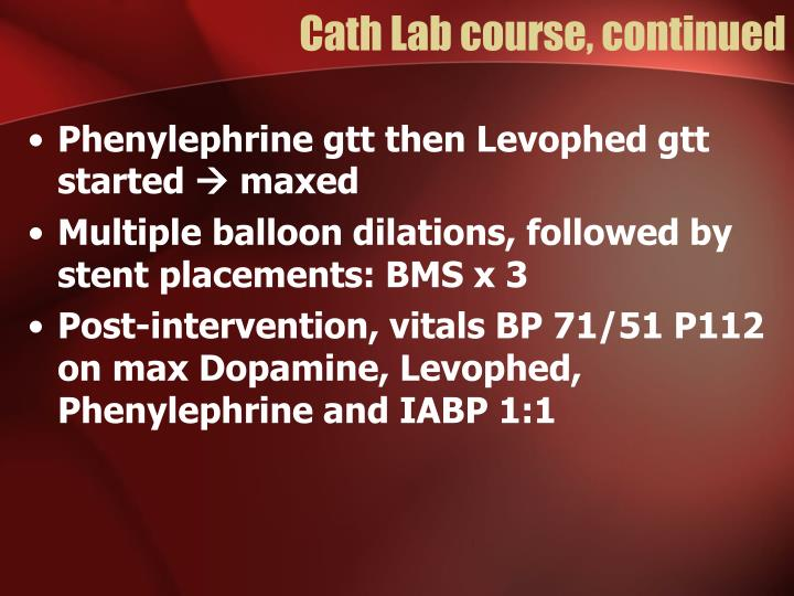 Cath Lab course, continued