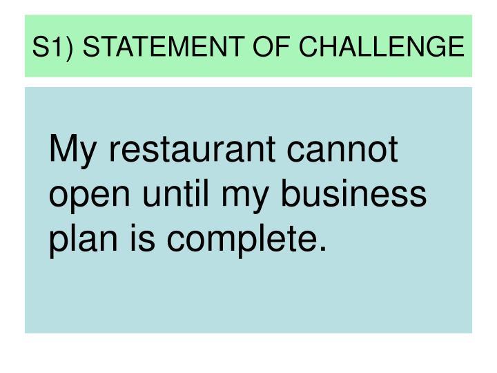 S1) STATEMENT OF CHALLENGE